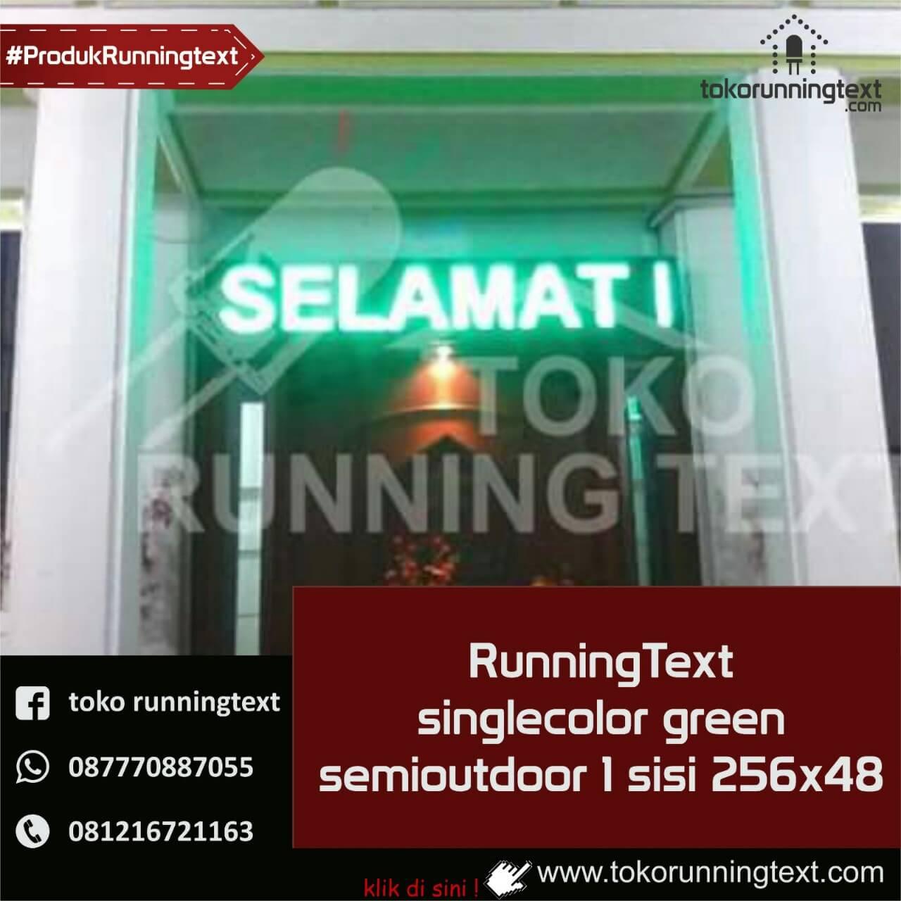 Runningtext singlecolor Green,semioutdoor 1 sisi 256x48